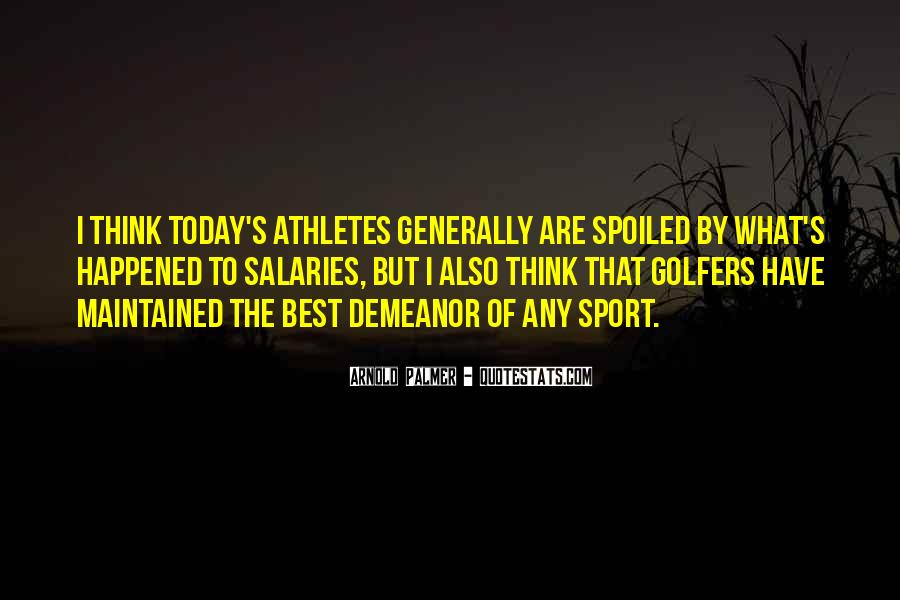 Quotes About Salaries For Athletes #271543