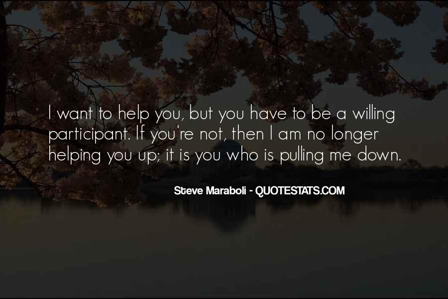 Quotes About Pulling Others Down #1035936