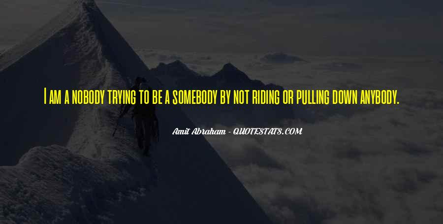 Quotes About Pulling Others Down #1134975