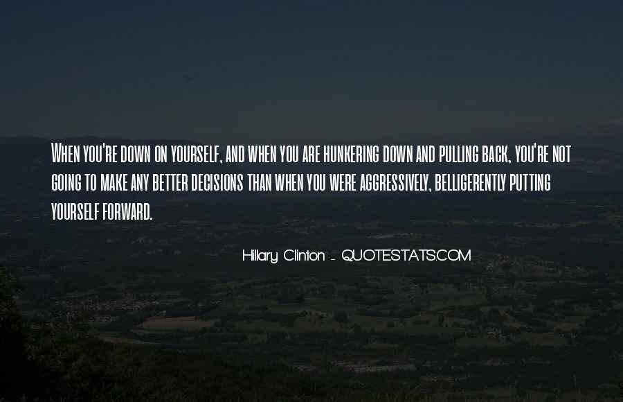 Quotes About Pulling Others Down #339176