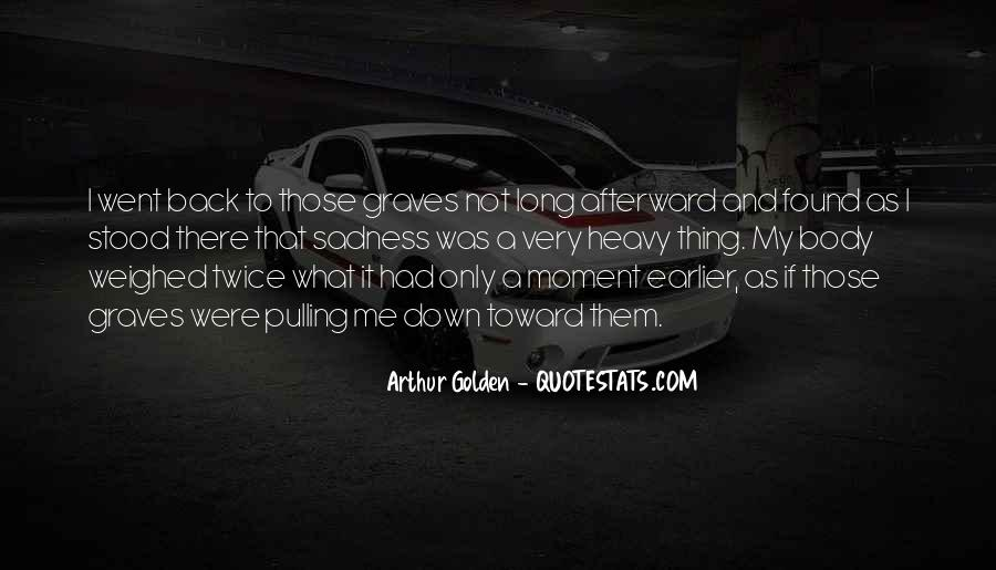Quotes About Pulling Others Down #606134