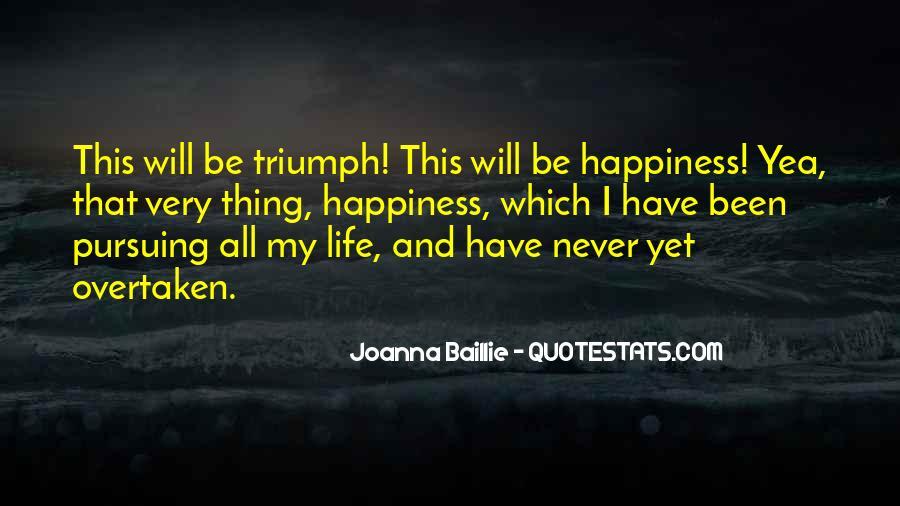Quotes About Pursuing Happiness #1048311