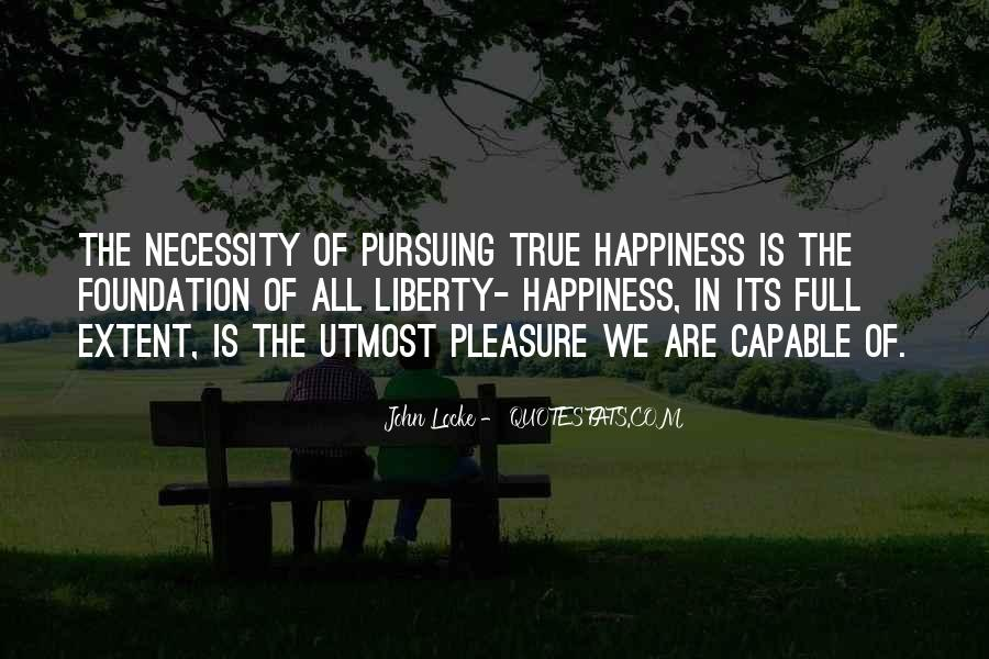 Quotes About Pursuing Happiness #1389644