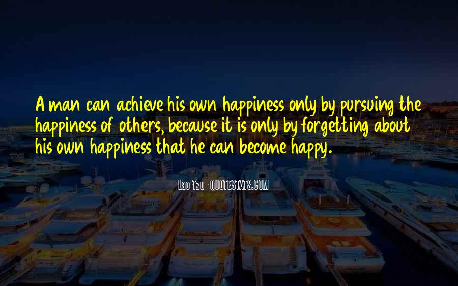 Quotes About Pursuing Happiness #1515871