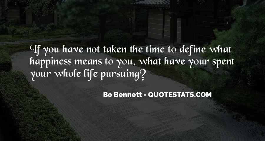 Quotes About Pursuing Happiness #257236