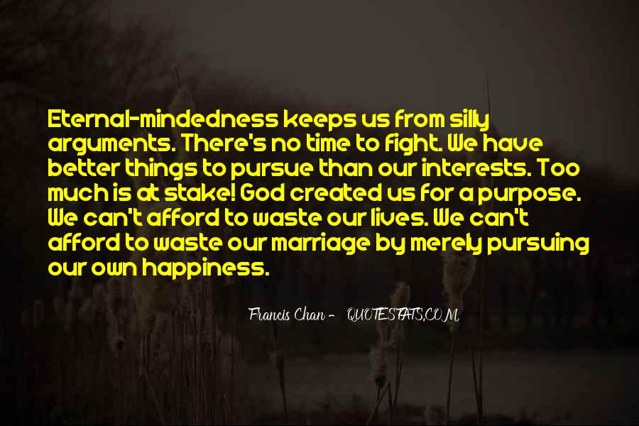 Quotes About Pursuing Happiness #518353