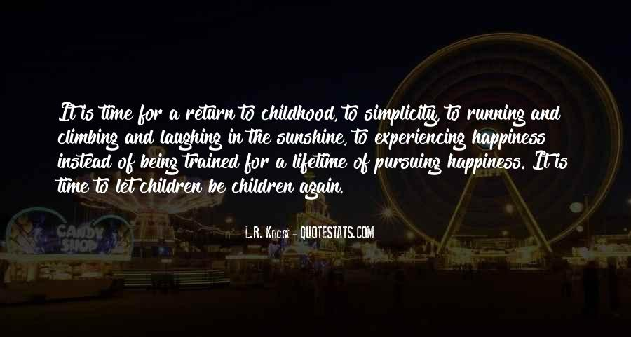 Quotes About Pursuing Happiness #674242