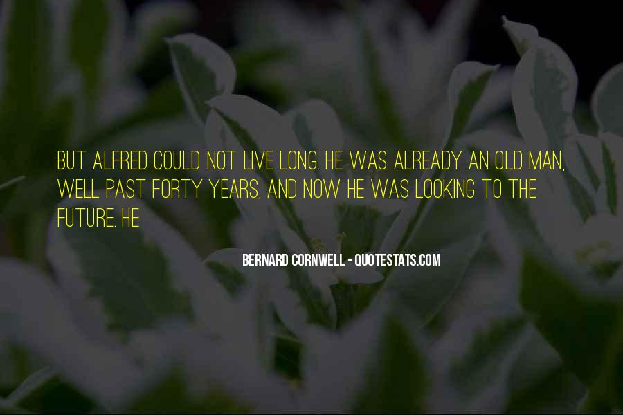 Quotes About The Past Years #136990