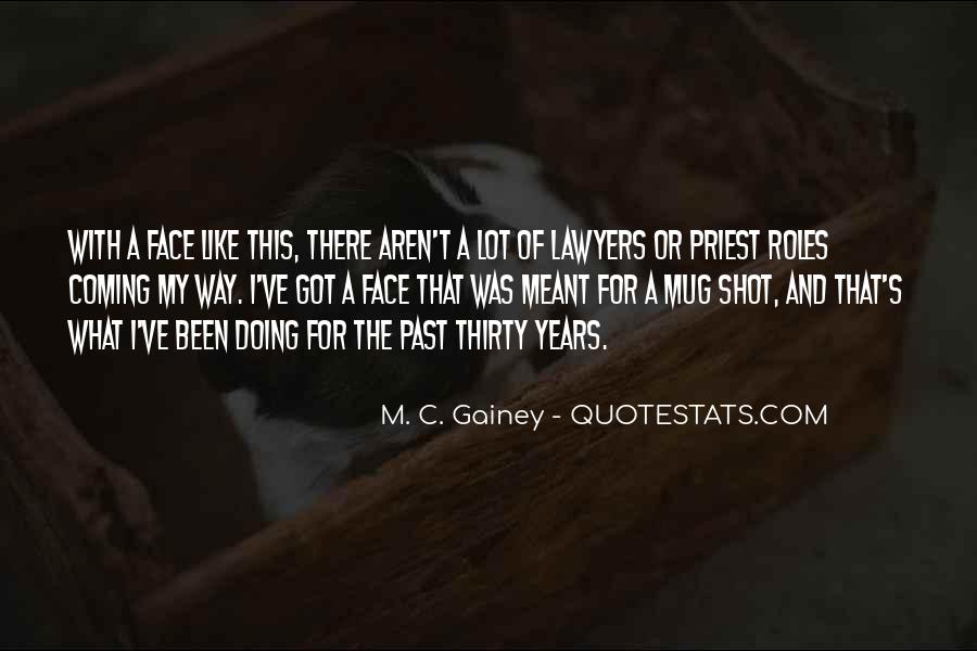 Quotes About The Past Years #1509