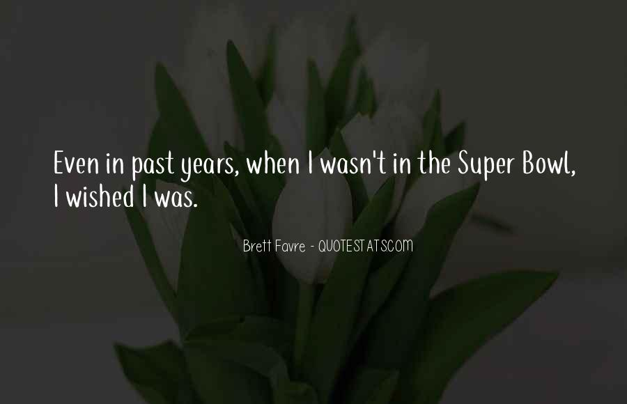 Quotes About The Past Years #196123