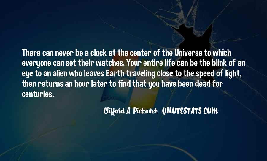 Quotes About Alien Life #1299609