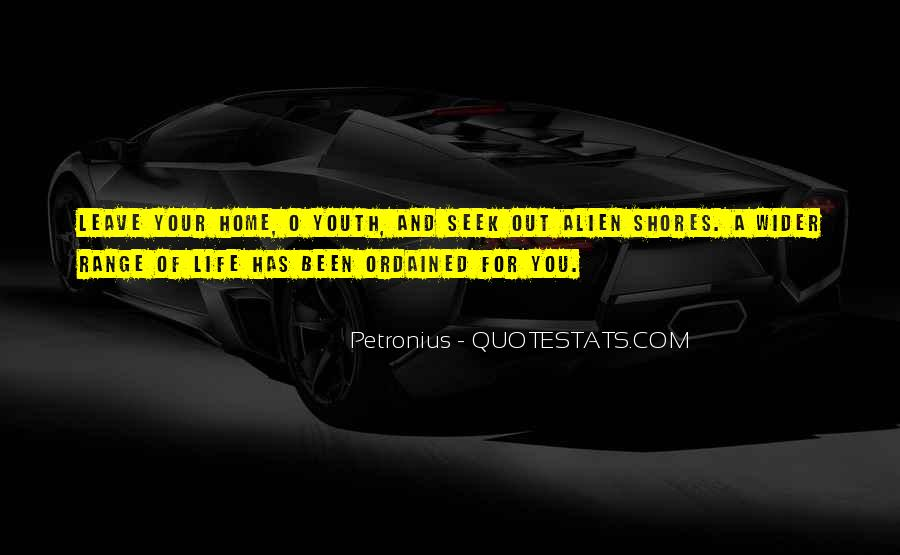 Quotes About Alien Life #1318574