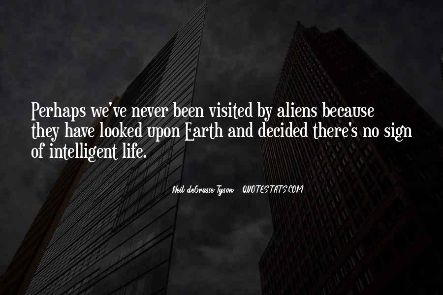 Quotes About Alien Life #641537
