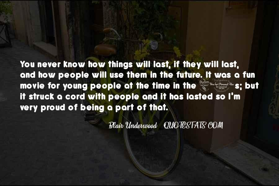 Quotes About Having Fun And Being Young #863873