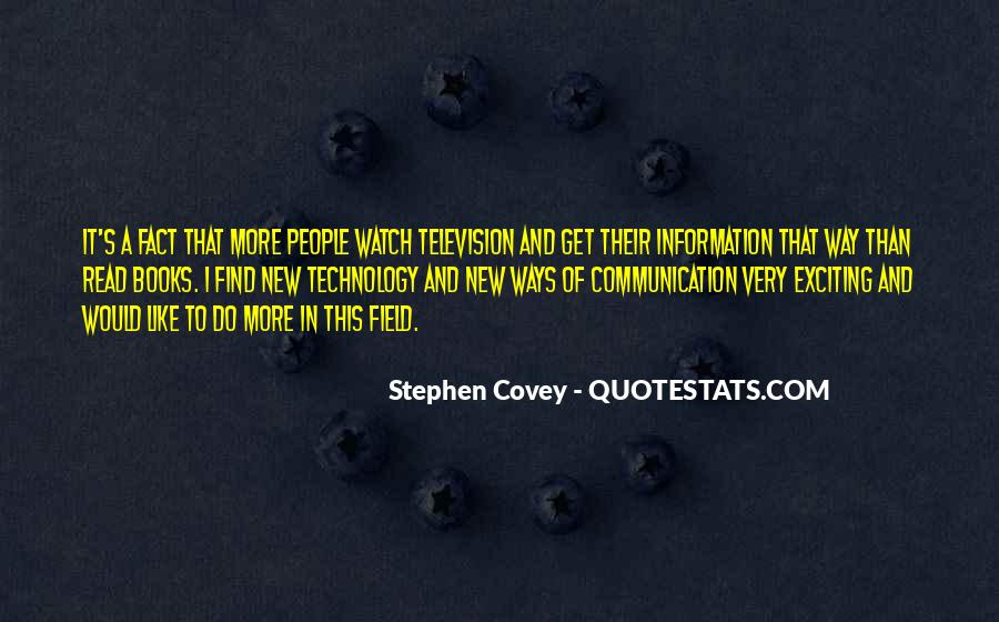 Quotes About Information Communication Technology #973137
