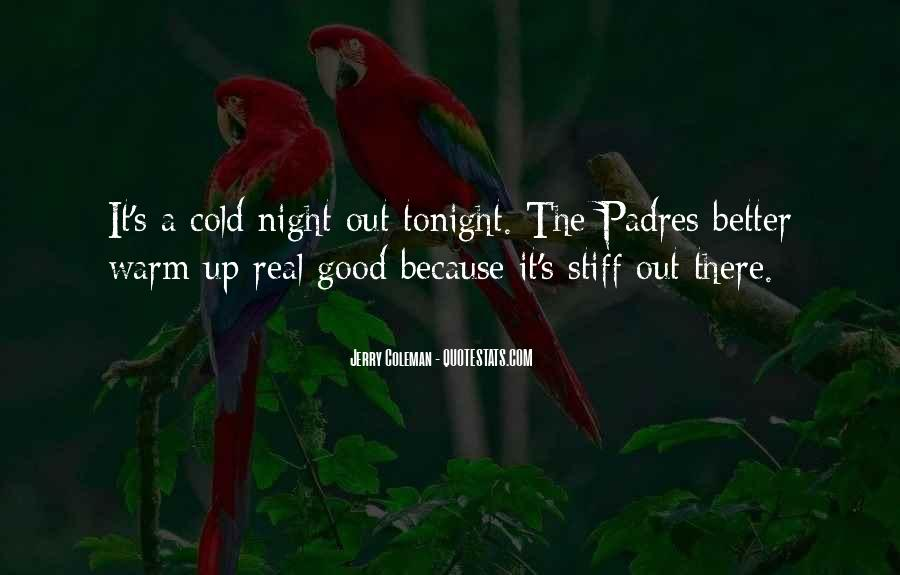 Quotes About Tonight #47033