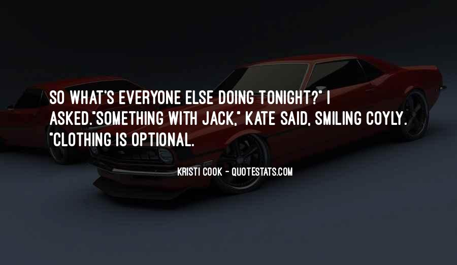 Quotes About Tonight #74657