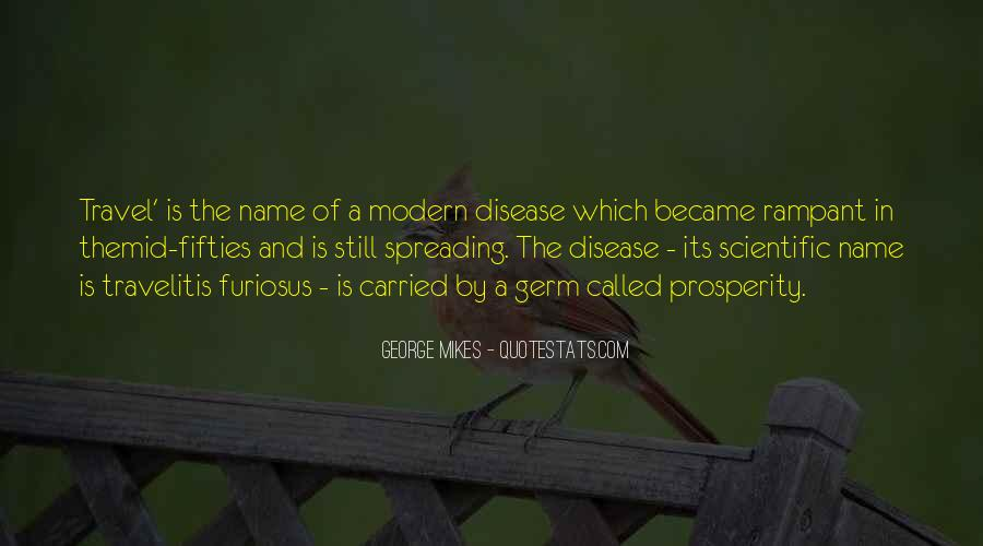 Quotes About Spreading Disease #1127375