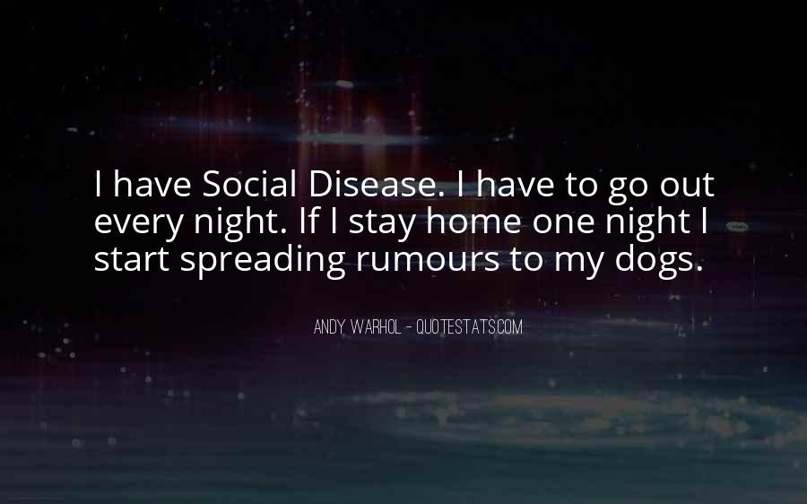 Quotes About Spreading Disease #646698