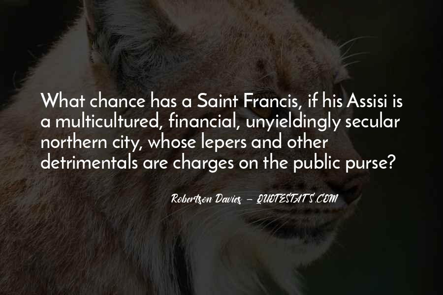 Quotes About Saint Francis Of Assisi #383910