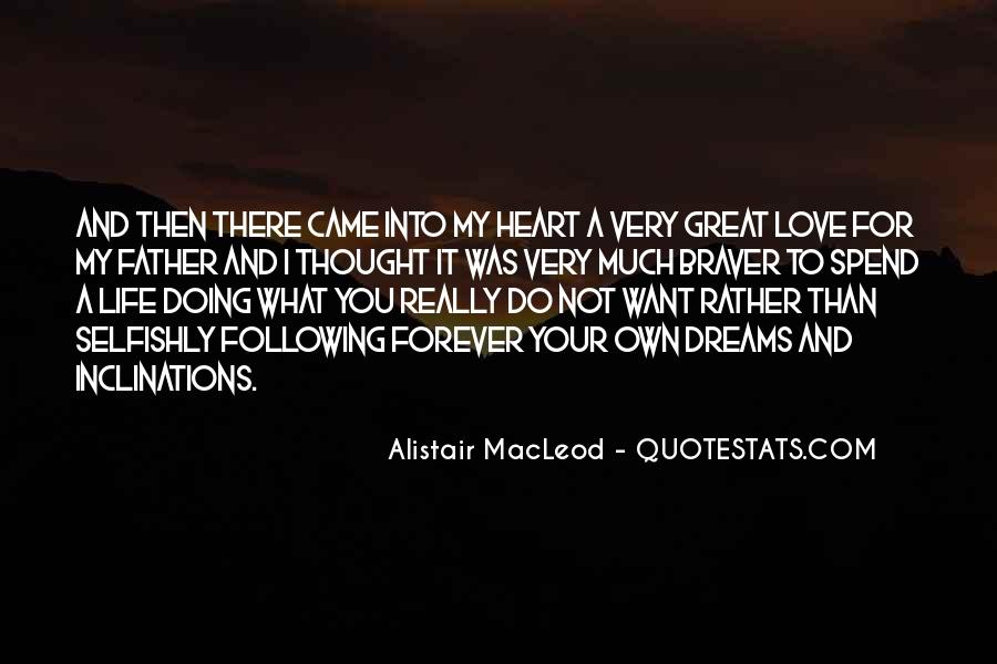 Quotes About Not Following Your Heart #138558