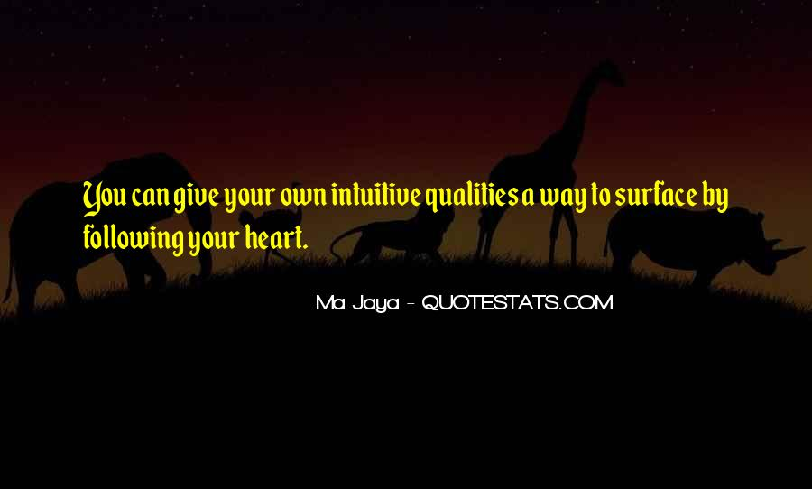 Quotes About Not Following Your Heart #353013