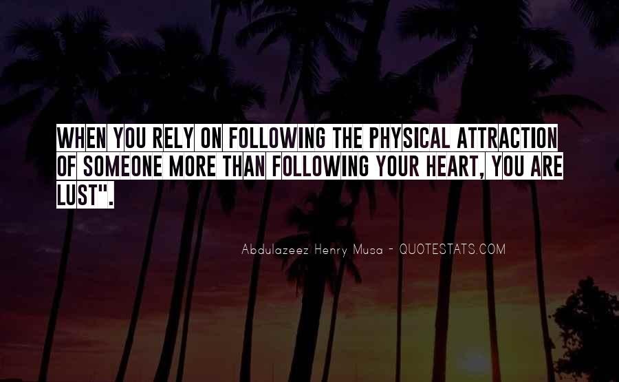 Quotes About Not Following Your Heart #398506
