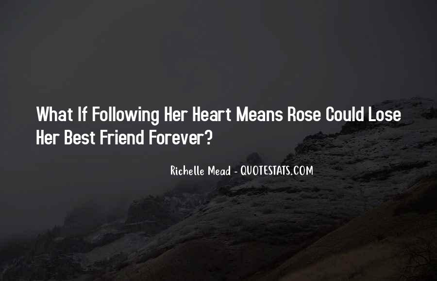 Quotes About Not Following Your Heart #47246