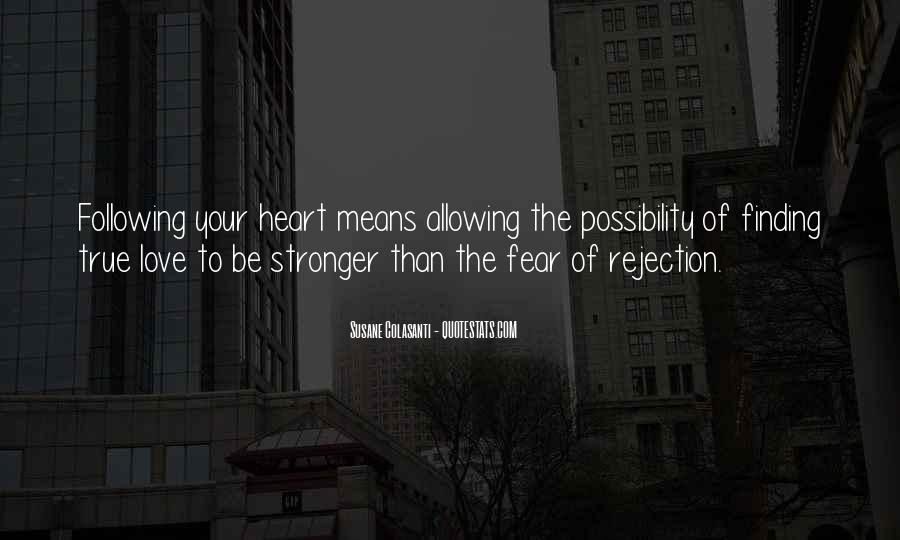 Quotes About Not Following Your Heart #62364