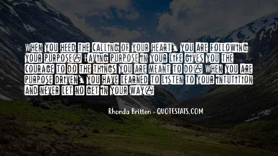 Quotes About Not Following Your Heart #668624
