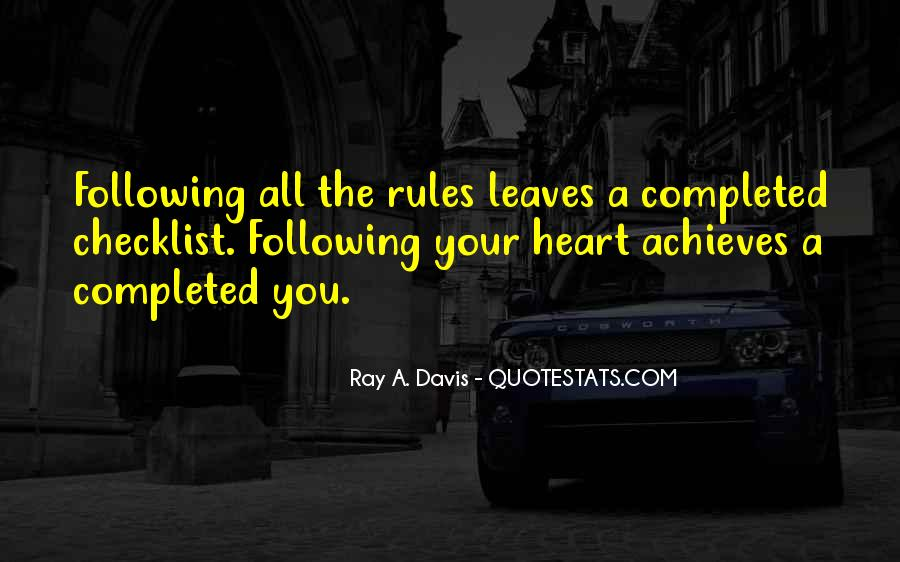 Quotes About Not Following Your Heart #703375