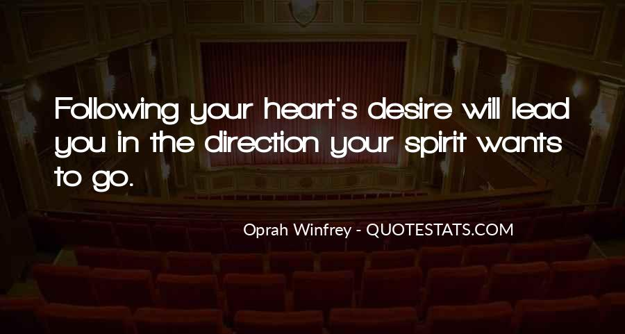 Quotes About Not Following Your Heart #903756