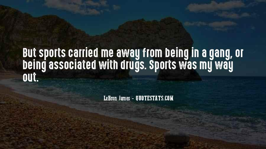Quotes About Being Carried Away #1293044