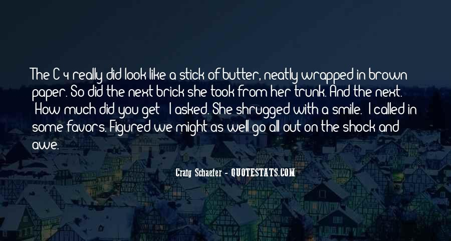 Quotes About How Much You Like Her #1298573
