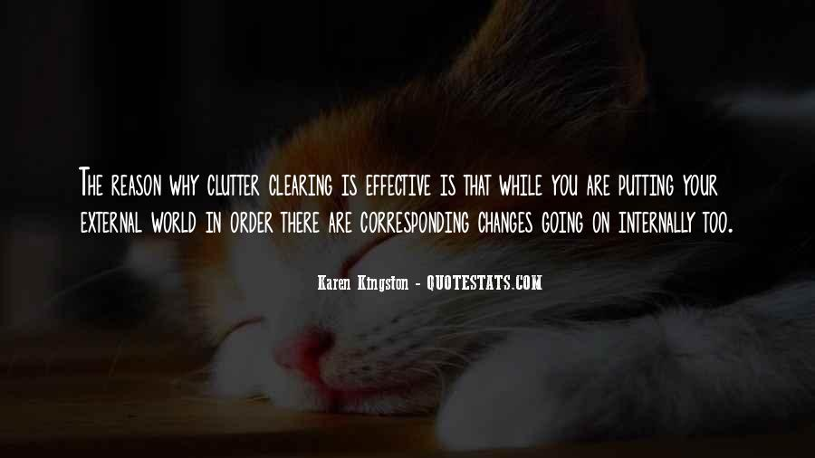 Quotes About Clearing Clutter #1257796