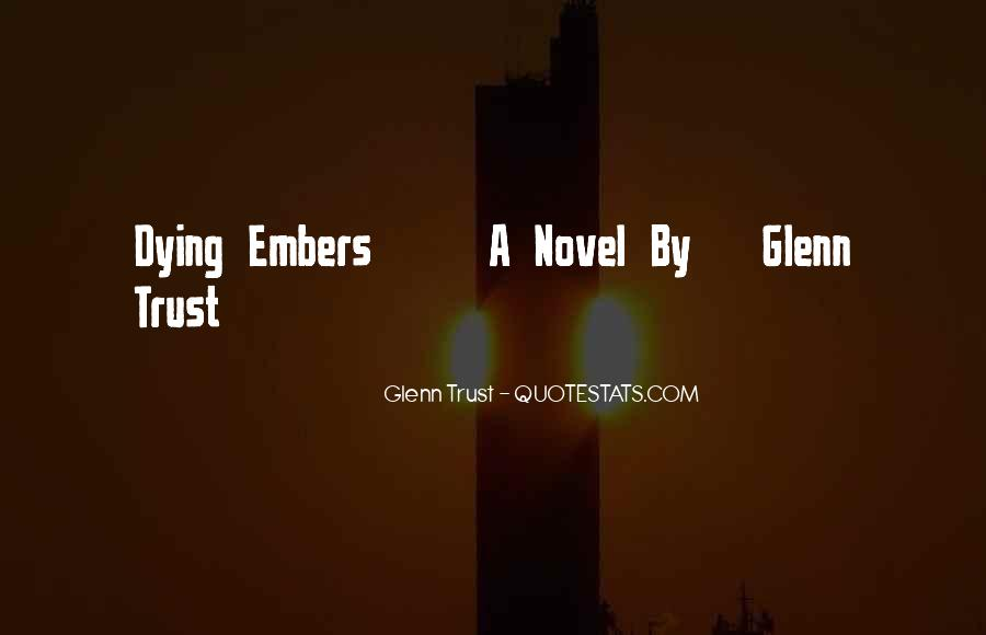 Quotes About Embers #1097970
