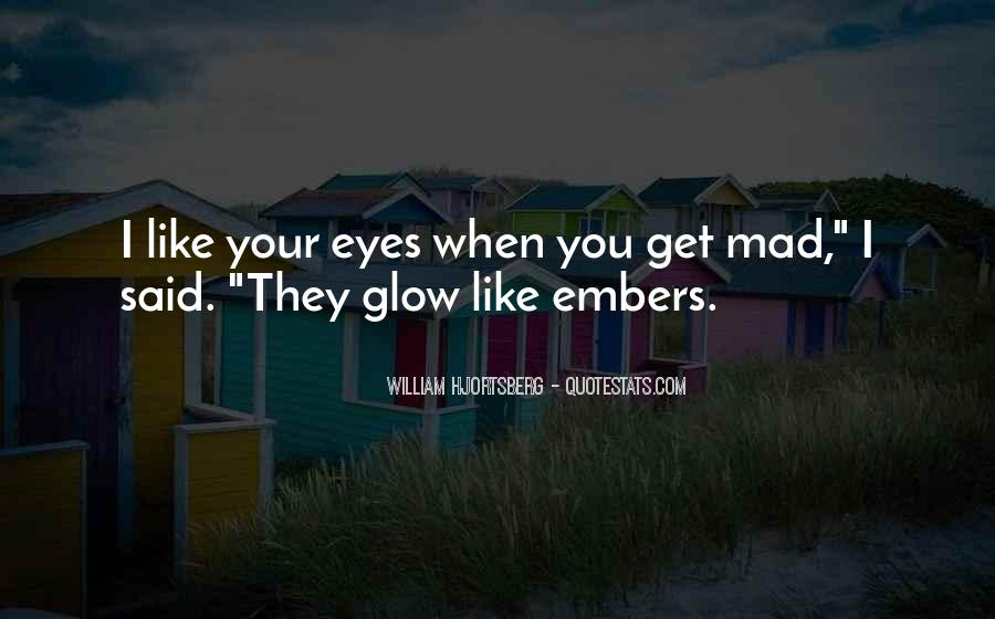 Quotes About Embers #126786