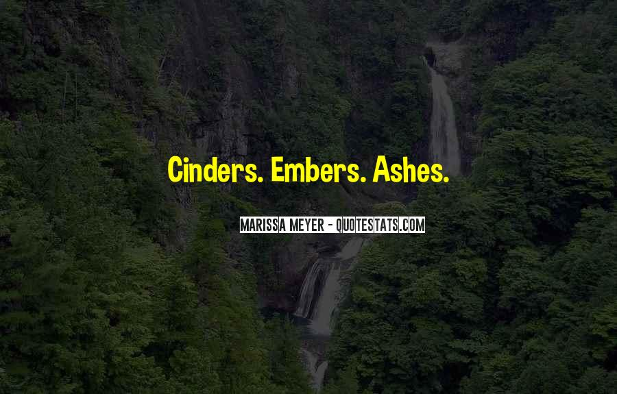 Quotes About Embers #318339