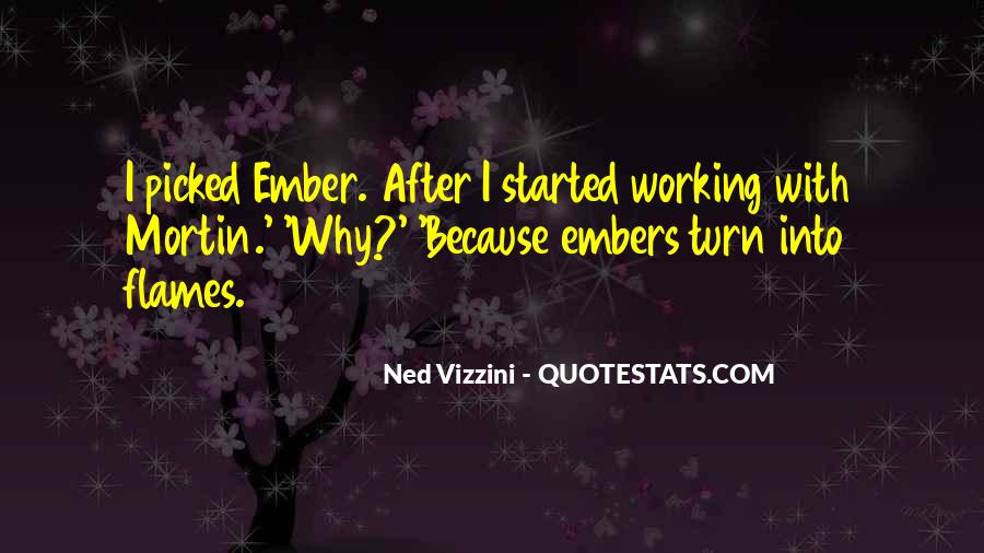 Quotes About Embers #54535
