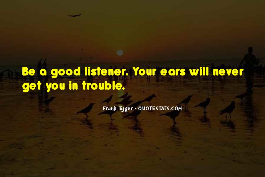 Quotes About Listening Skills #10247