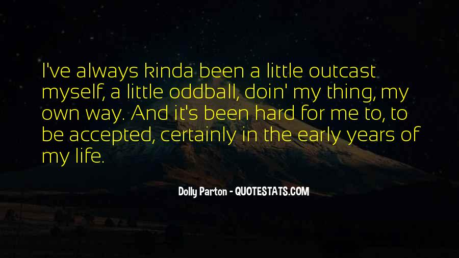 Quotes About Early Years Of Life #129323