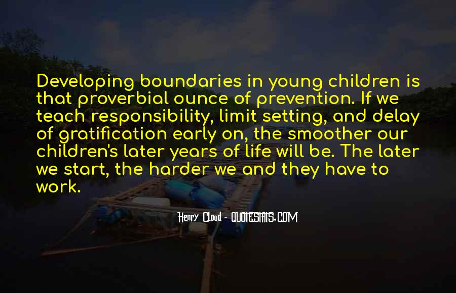 Quotes About Early Years Of Life #1536289