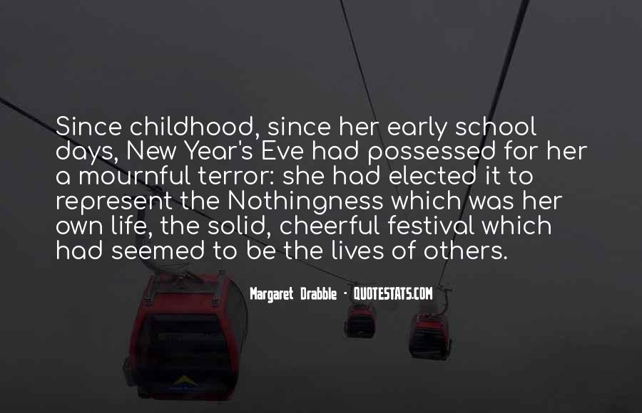 Quotes About Early Years Of Life #1785768