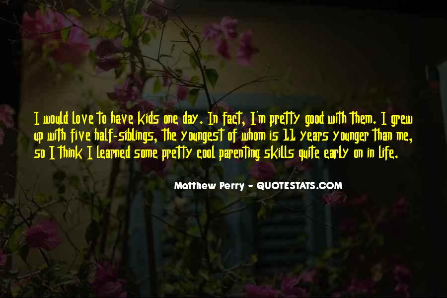 Quotes About Early Years Of Life #415931