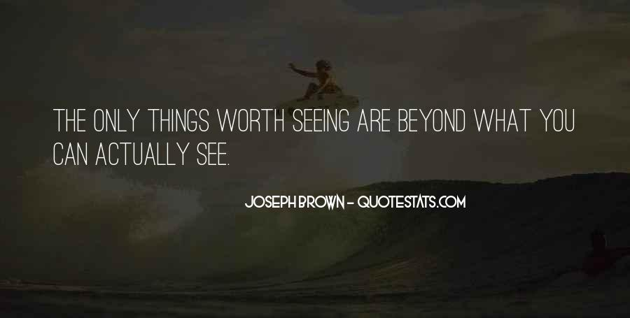 Quotes About Not Seeing Your Worth #495646
