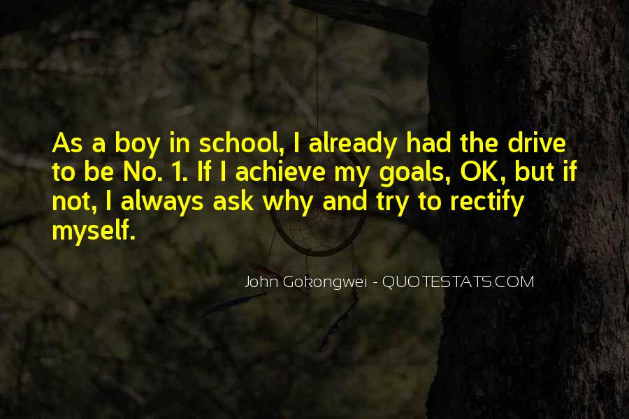 Quotes About Goals In School #1177603