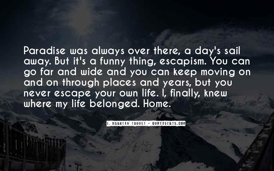 Quotes About Moving Far Away #1215637