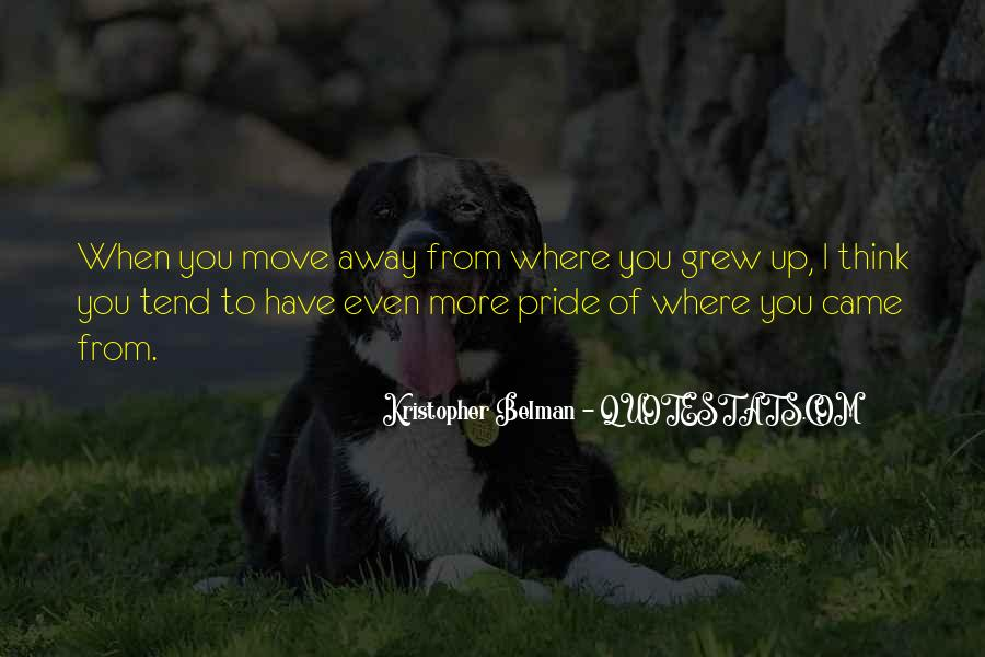 Quotes About Moving Far Away #2958