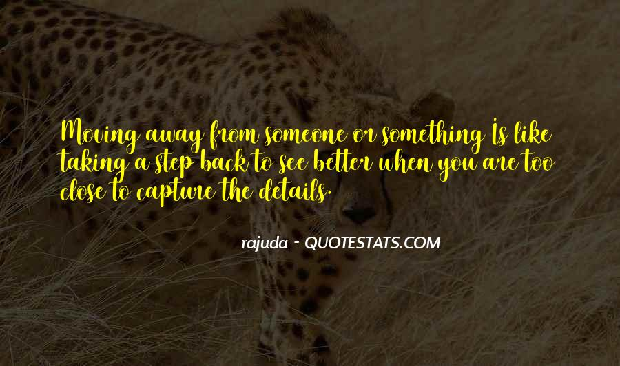 Quotes About Moving Far Away #36986