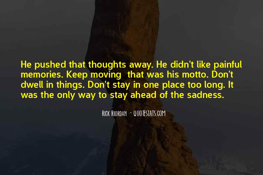 Quotes About Moving Far Away #40580